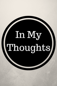 In My Thoughts