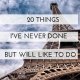 20 Things I've Never Done But Will Like To Do
